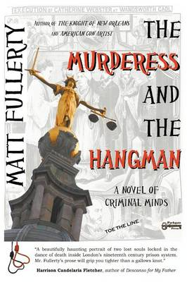 The Murderess and the Hangman: A Novel of Criminal Minds (Paperback)