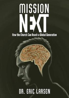 Missionnext: How the Church Can Reach a Global Generation (Paperback)