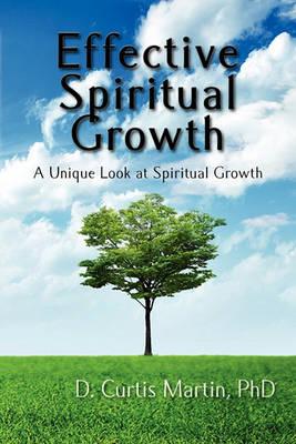 Effective Spiritual Growth (Paperback)