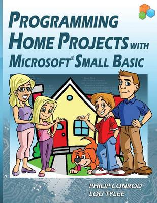 Programming Home Projects with Microsoft Small Basic (Paperback)