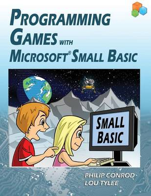 Programming Games with Microsoft Small Basic (Paperback)