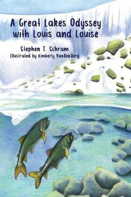 A Great Lakes Odyssey with Louis and Louise (Paperback)