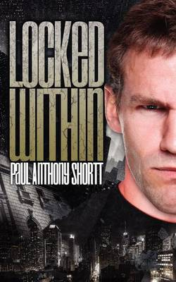 Locked Within (Paperback)