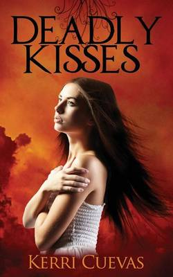 Deadly Kisses (Paperback)
