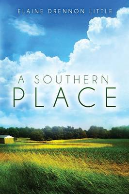 A Southern Place (Paperback)