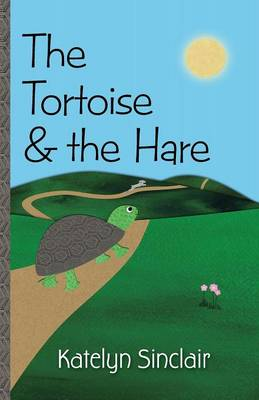 The Tortoise & the Hare (Paperback)