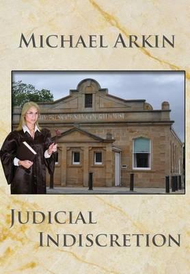 Judicial Indiscretion (Paperback)