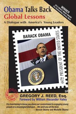 Obama Talks Back: Global Lessons - A Dialogue with America's Young Leaders (Paperback)