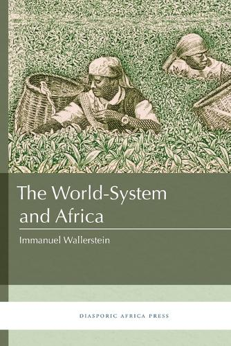 The World-System and Africa (Paperback)