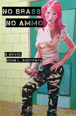 No Brass, No Ammo (Paperback)