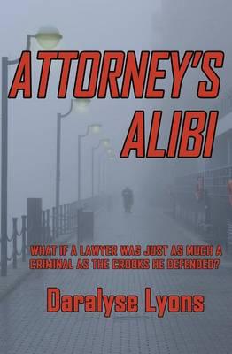 Attorney's Alibi (Paperback)