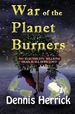 War of the Planet Burners (Paperback)
