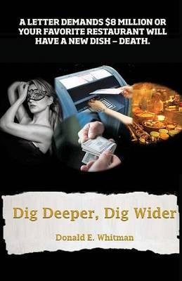 Dig Deeper, Dig Wider (Paperback)