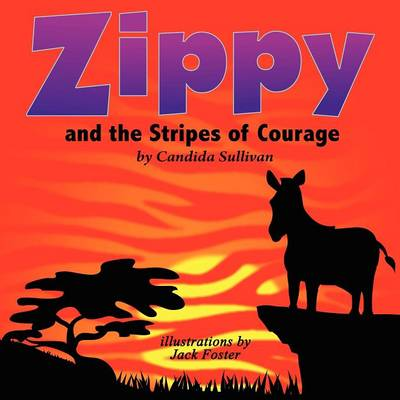 Zippy and the Stripes of Courage (Paperback)