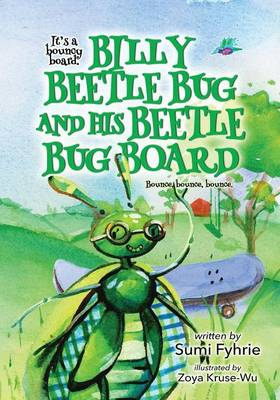 Billy Beetle Bug and His Beetle Bug Board: Bound, Bounce, Bounce - Reading, Exercise & Song 1 (Paperback)