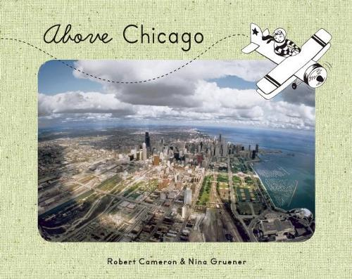 Above Chicago (Board book)