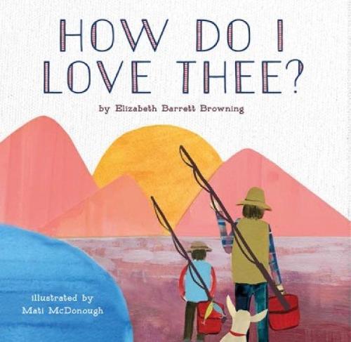 How Do I Love Thee? (Hardback)