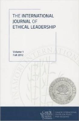 International Journal of Ethical Leadership: Volume 1 (Paperback)