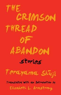 The Crimson Thread of Abandon Stories (Paperback)