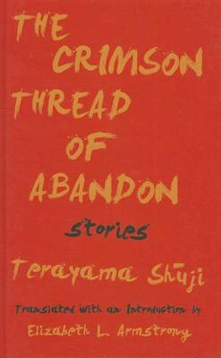 The Crimson Thread of Abandon Stories (Hardback)
