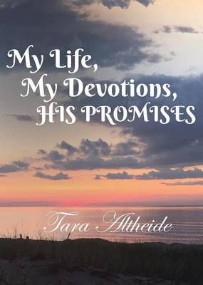 My Life, My Devotions, His Promises (Paperback)