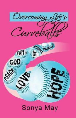 Overcoming Life's Curveballs (Paperback)