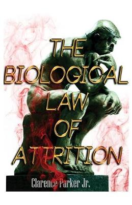 The Biological Law of Attrition (Paperback)