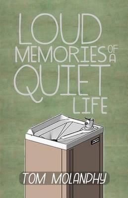Loud Memories of a Quiet Life (Paperback)