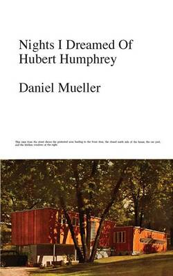 Nights I Dreamed of Hubert Humphrey (Paperback)
