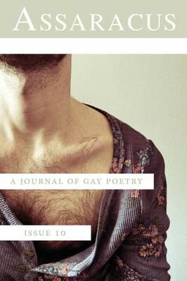 Assaracus Issue 10: A Journal of Gay Poetry (Paperback)