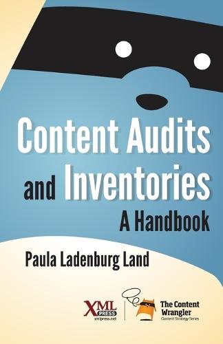 Content Audits and Inventories: A Handbook (Paperback)