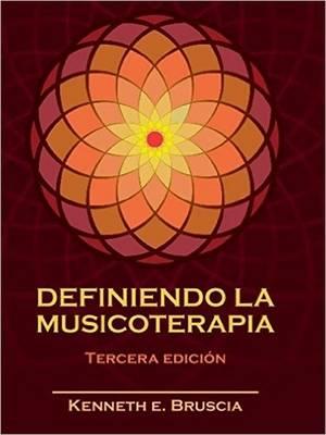 Definiendo La Musicoterapia (Paperback)