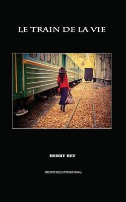Le Train de La Vie (Paperback)