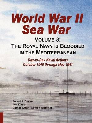 World War II Sea War, Volume 3: The Royal Navy Is Bloodied in the Mediterranean (Paperback)