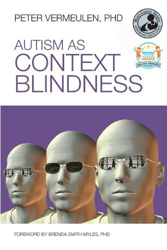 Autism as Context Blindness (Paperback)