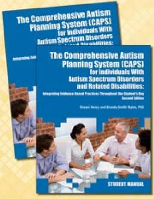 The Comprehensive Autism Planning System (CAPS) for Individuals with Autism Spectrum Disorders and Related Disabilities (Paperback)