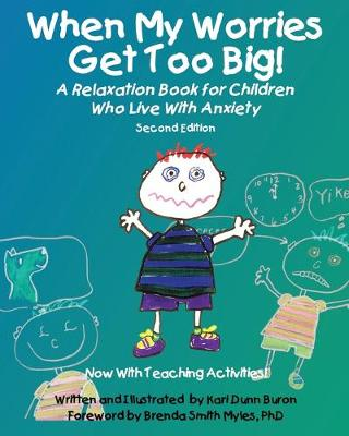 When My Worries Get Too Big!: A Relaxation Book for Children Who Live with Anxiety (Paperback)