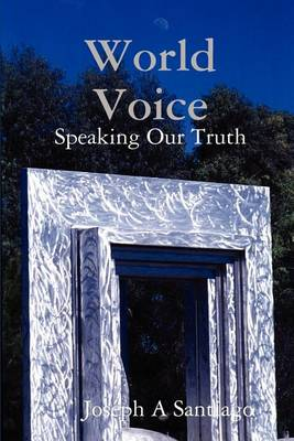 World Voice: Speaking Our Truth (Paperback)