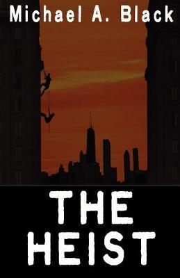 The Heist (Paperback)