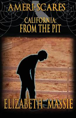Ameri-Scares: California: From the Pit (Paperback)