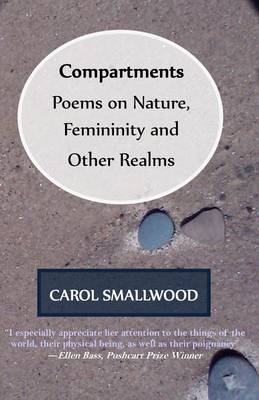 Compartments: Poems on Nature, Femininity, and Other Realms (Paperback)