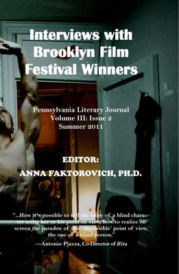 Interviews with Brooklyn Film Festival Winners: Pennsylvania Literary Journal: Volume III, Issue 2 (Paperback)