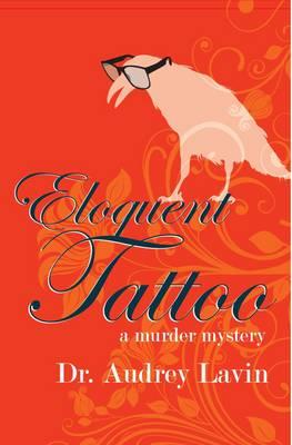 Eloquent Tattoo: A Murder Mystery (Paperback)