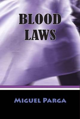 Blood Laws (Paperback)