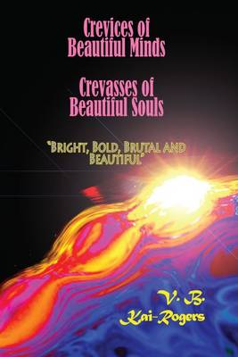 Crevices of Beautiful Minds, Crevasses of Beautiful Souls (Paperback)