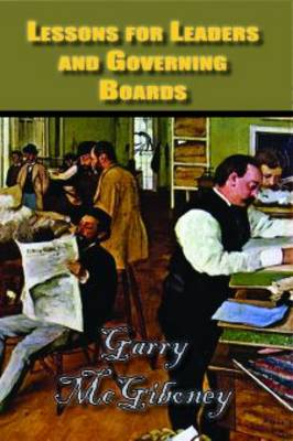 Lessons for Leaders and Governing Boards (Paperback)