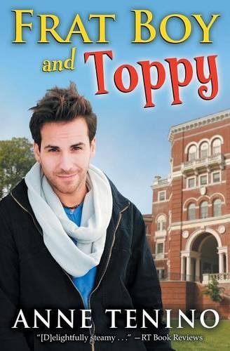 Frat Boy and Toppy - Theta Alpha Gamma 1 (Paperback)