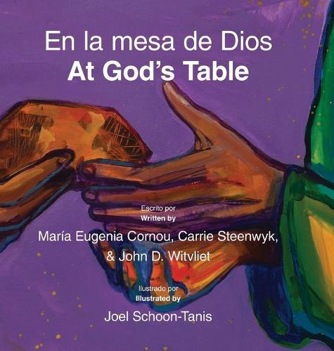 En La Mesa de Dios/At God's Table: Bilingual Picture Book (Spanish-English) (Hardback)