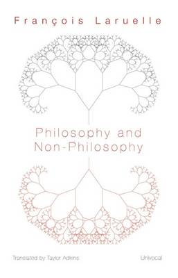 Philosophy and Non-Philosophy - Univocal (Paperback)