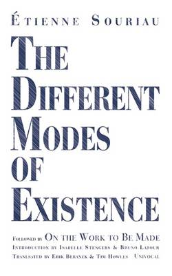The Different Modes of Existence - Univocal (Paperback)